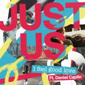 I Feel Good Love (feat. Daniel Caplin)