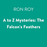 A to Z Mysteries: The Falcon's Feathers (Unabridged)