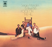 Fool on the Hill (Remastered) - Brasil '66 & Sergio Mendes - Brasil '66 & Sergio Mendes