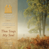 Then Sings My Soul - Mormon Tabernacle Choir & Orchestra At Temple Square