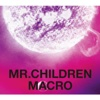44. Mr.Children 2005 - 2010 <macro> - Mr.Children