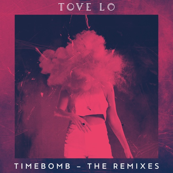 Timebomb (Remixes) - Single