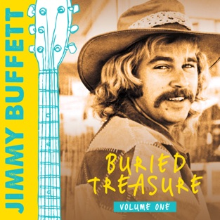 Buried Treasure, Vol. 1 – Jimmy Buffett