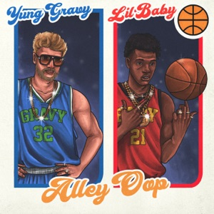 Alley Oop (feat. Lil Baby) - Single Mp3 Download