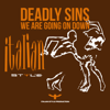 We Are Going on Down - Deadly Sins