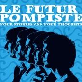 Le Futur Pompiste - When Waves Settle Down