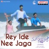 Rey Ide Nee Jaga From Manasuku Nachindi Single