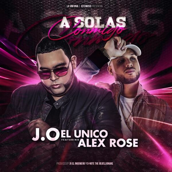 A Solas Conmigo (feat. Alex Rose) - Single