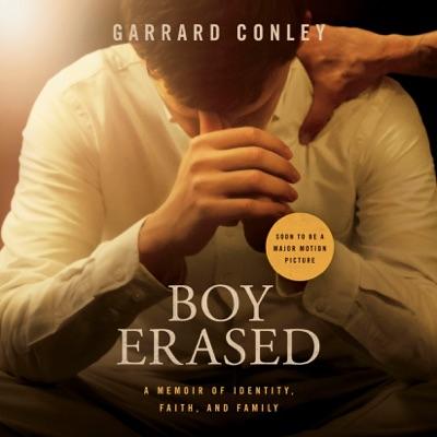 Boy Erased: A Memoir (Unabridged)