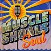 Muscle Shoals Soul