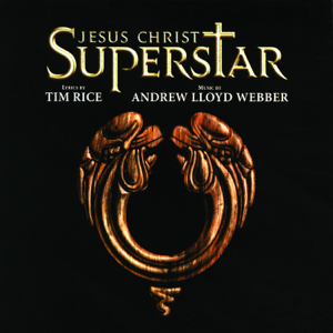 Andrew Lloyd Webber & 'Jesus Christ Superstar' 1996 London Cast - Jesus Christ Superstar (Remastered 2005)