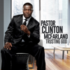 Pastor Clinton McFarland - Trusting God  artwork
