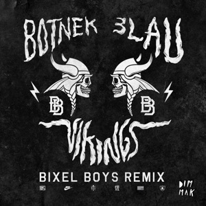 Vikings (Bixel Boys Remix) - Single Mp3 Download