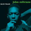 John Coltrane - Blue Train (Bonus Track Version)  artwork