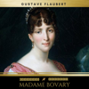 Madame Bovary - Gustave Flaubert & Golden Deer Classics