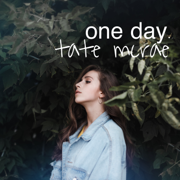 One Day - Tate McRae - Tate McRae