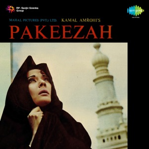 Pakeezah (Original Motion Picture Soundtrack)