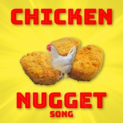 View album Chicken Nugget Song - Single