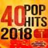 40 POP Hits 2018 - Dynamix Music