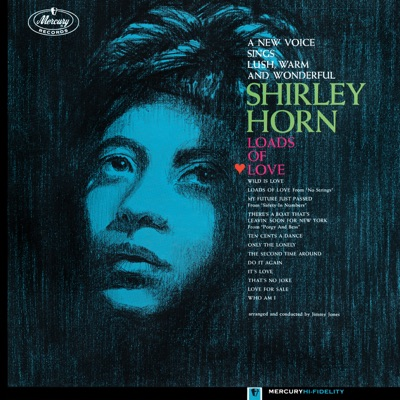 Loads of Love - Shirley Horn