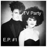 TV Party - Strange Noises