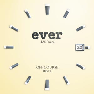 "Off Course - Off Course Best ""Ever"" EMI Years"