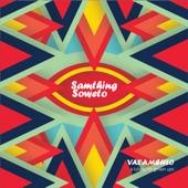 Samthing Soweto - Bonus Track 2 artwork