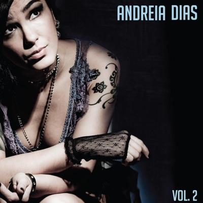 Vol. 2 - Andréia Dias