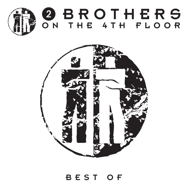2 Brothers On the 4th Floor mit Can't Help Myself