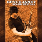 Bryce Janey - Fire It Up