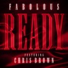 Ready feat Chris Brown Single
