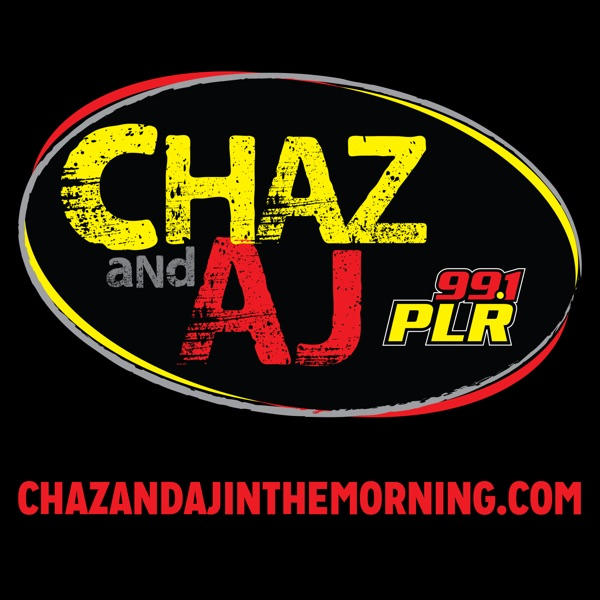 Chaz & AJ in the Morning