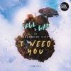 I Need You (Remixes) - EP, Faul & Wad & Avalanche City