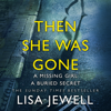 Then She Was Gone (Unabridged) - Lisa Jewell