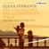 Elena Ferrante - Die Geschichte der getrennten Wege (Die Neapolitanische Saga 3)
