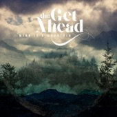 The Get Ahead - Mind Is a Mountain