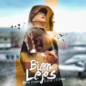 Bien Lejos (feat. El Chulo & El Pocho)