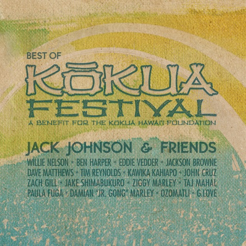 Jack Johnson - Jack Johnson & Friends - Best of Kokua Festival (A Benefit for the Kokua Hawaii Foundation)