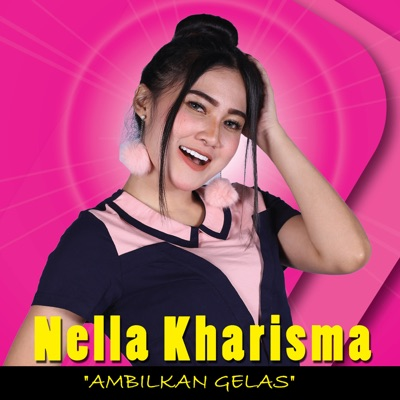 Nella Kharisma & Shaggydog - Ambilkan Gelas (Dangdut Version) Mp3