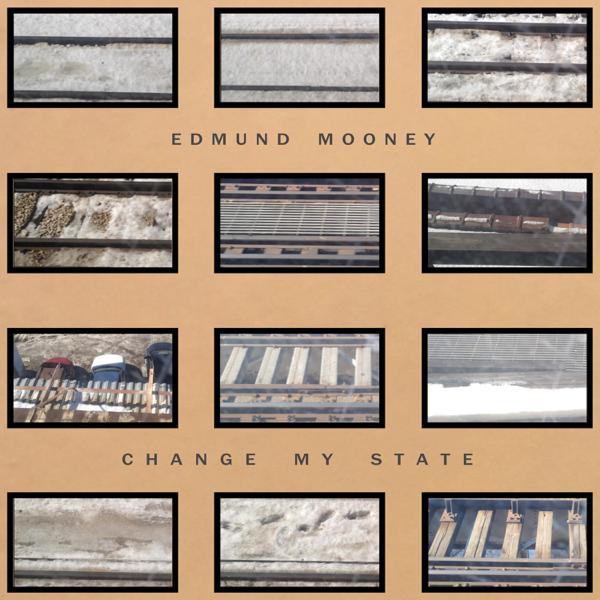 Change My State by Edmund Mooney