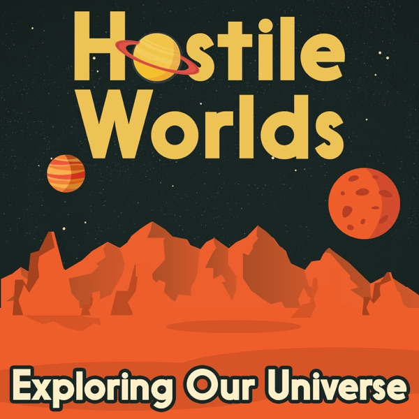 Hostile Worlds: Exploring Space