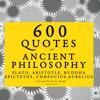 Platon, Aristotle, Buddha, Epictetus, Confucius & Marcus Aurelius - 600 Quotes of Ancient Philosophy Grafik