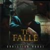Te Fallé - Single, Christian Nodal