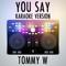 Tommy W - You Say (Karaoke Version) [Originally Performed by Lauren Daigle]
