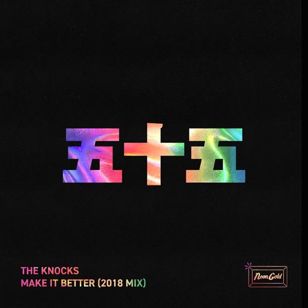 Make it Better (2018 Mix) - Single