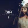 Follow The Flow - Maradok Távol artwork
