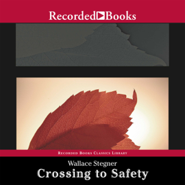 Crossing to Safety audiobook