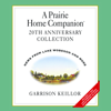 Garrison Keillor - A Prairie Home Companion 20th Anniversary  artwork