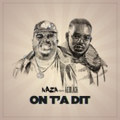 Naza - On t'a dit (feat. KeBlack)