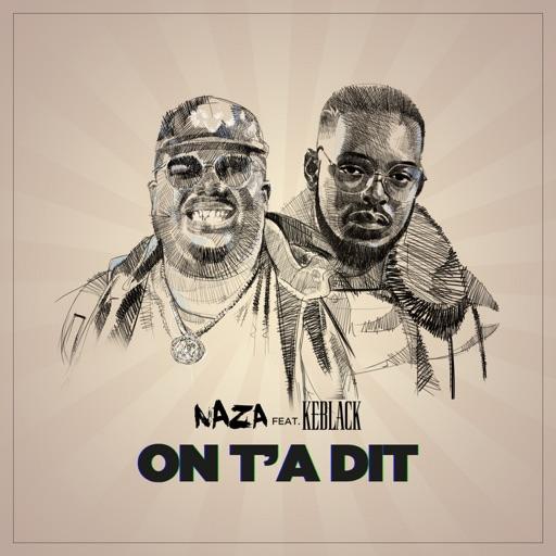 On t'a dit (feat. KeBlack) - Single